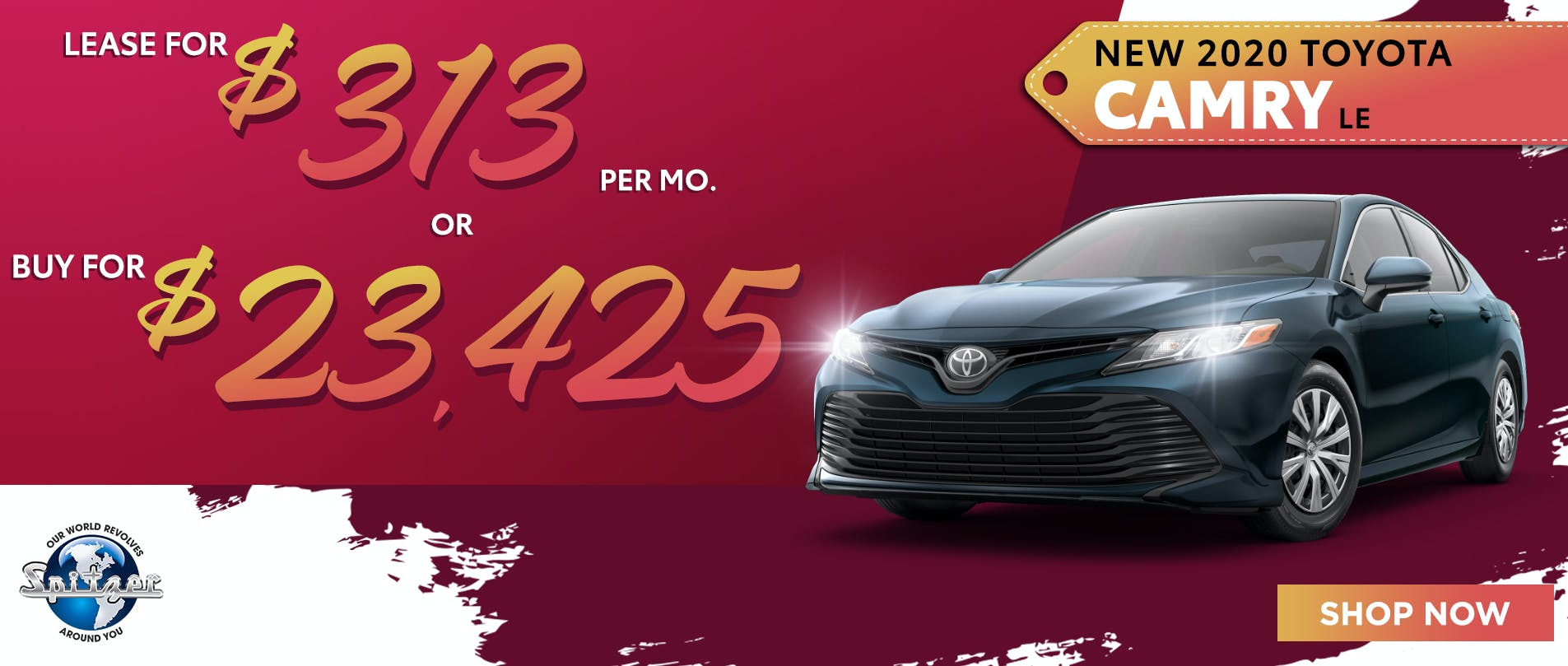 Camry   Lease for $313 per mo or buy for $23,425