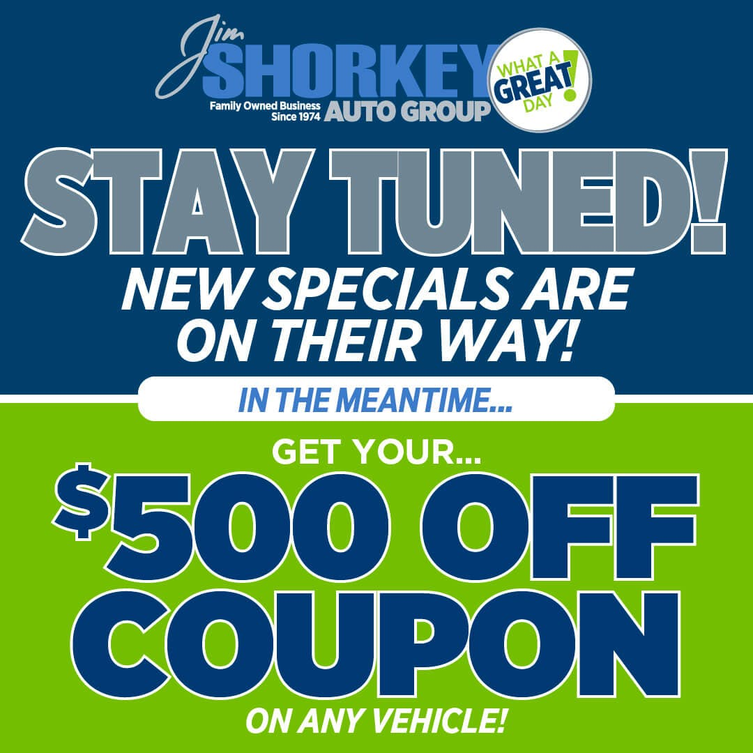 Stay Tuned! New Specials Are On Their Way!