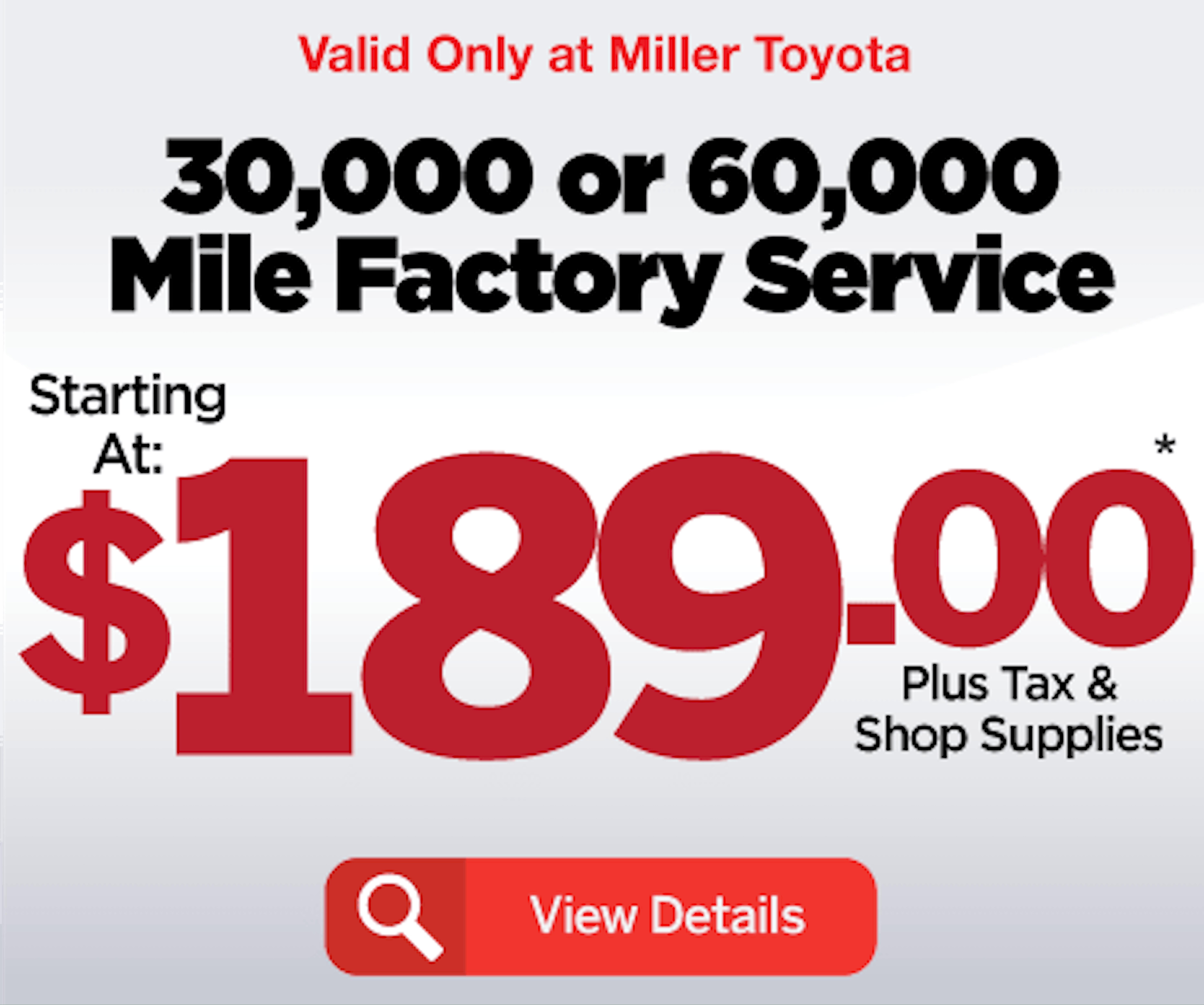 30k or 60k mile service special
