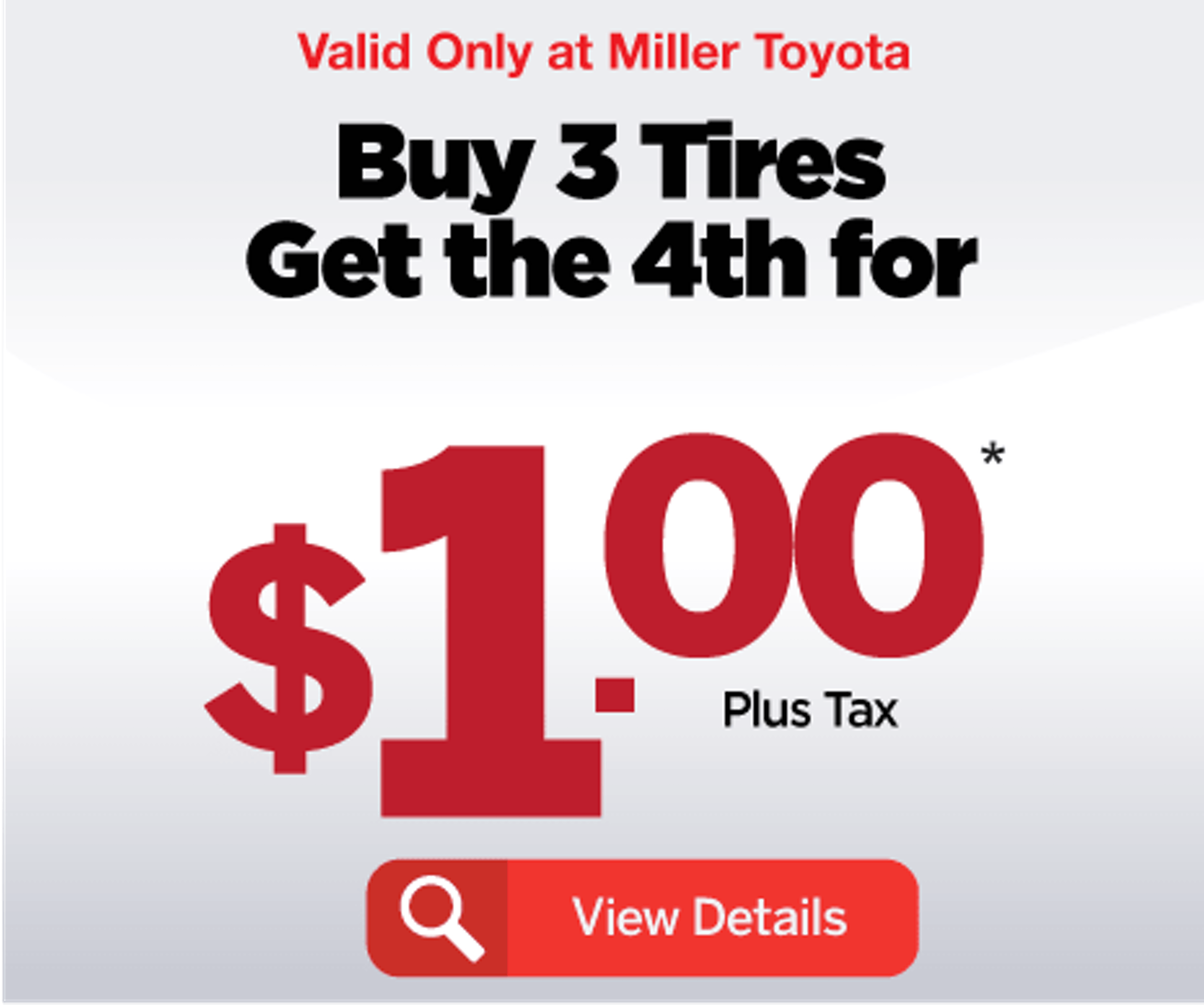 Special 4th Tire only $1